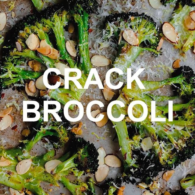 CRACK BROCCOLI dooo it. [seriously though. you'll want to eat the whole damn pan]
